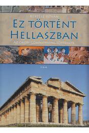 Ez történt Hellaszban - Kertész István - Régikönyvek