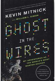 Ghost in the Wires - Kevin Mitnick - Régikönyvek