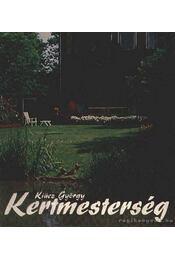Kertmesterség - Kiácz György - Régikönyvek