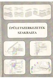Épületszerkezetek szakrajza - Szerényi István  - Régikönyvek
