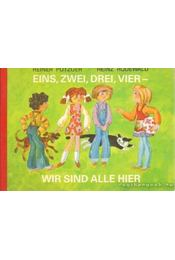 Einz, zwei, drei, vier - wir sind alle hier - Rodewald, Heinz - Régikönyvek