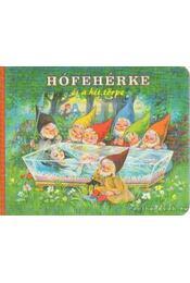 Hófehérke és a hét törpe - Grimm testvérek - Régikönyvek