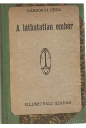 A láthatatlan ember - Gárdonyi Géza - Régikönyvek