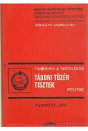 Tankönyv a tartalékos tábori tüzértisztek részére - Bóka Sándor-Györffy János, Madlena József-Nagy Imre, Sike József - Régikönyvek