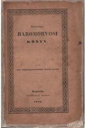 Közönséges baromorvosi könyv - Angyalffy Mátyás András - Régikönyvek