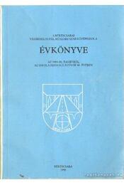 A békéscsabai Vásárhelyi Pál Műszaki Szakközépiskola Évkönyve az 1989-90 tanévről - Vándor György - Régikönyvek
