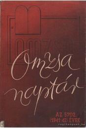 Omzsa naptár az 5702. (1941-42) évre - Ribáry Géza dr. - Régikönyvek