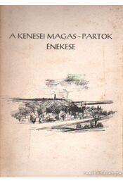A kenesei magyar-partok énekese - Kecskés József - Régikönyvek