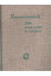 Russzicizmusok 5000 orosz szólás és kifejezés - Keszthelyi Ernő - Régikönyvek