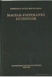 Magyar-Eszperantó kéziszótár - Szerdahelyi István, Koutny Ilona - Régikönyvek