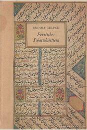 Persisches Schatzkastlein - Gelpke, Rudolf - Régikönyvek