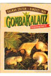 Gombakalauz - Kalmár Zoltán, Rimóczi Imre - Régikönyvek