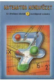 Matematika munkafüzet az általános iskola 7. osztályosai számára - Régikönyvek