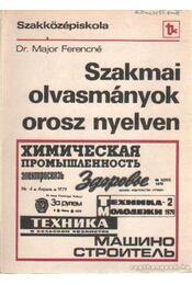 Szakmai olvasmányok orosz nyelven - Major Ferencné dr. - Régikönyvek