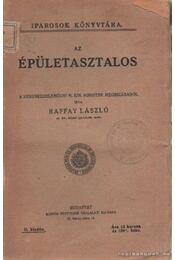 Az épületasztalos - Raffay László - Régikönyvek