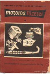 Motorkerékpárok teljesítménynövelése házilag - Zsótér Bertalan dr. - Régikönyvek