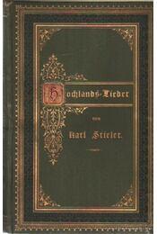 Hochlands-Lieder - Stieler, Karl - Régikönyvek