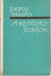 A rejtélyes doktor - Dersi Tamás - Régikönyvek