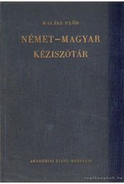 Német-magyar kéziszótár - Halász Előd - Régikönyvek
