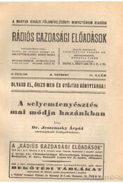 A selyemtenyésztés mai módja hazánkban - Dr. Jeszenszky Árpád - Régikönyvek