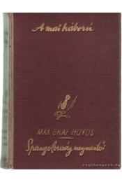 Spanyolország megnemtői - Hoyos, Max Graf - Régikönyvek
