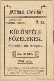 Különféle főzelékek - Kürthy Emilné (szerk.) - Régikönyvek