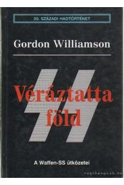 Véráztatta Föld - Williamson, Gordon - Régikönyvek