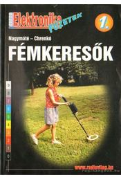 Fémkeresők - Nagymáté-Chrenkó - Régikönyvek