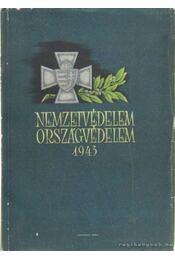 Nemzetvédelem, országvédelem 1943 - Több szerkesztő - Régikönyvek