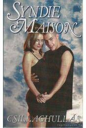 Csillaghullás - Maison, Syndie - Régikönyvek