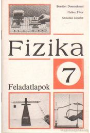 Fizika 7 - Feladatlapok - Halász Tibor, Bonifert Domonkosné dr., Miskolczi Józsefné - Régikönyvek