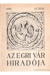 Az egri vár hiradója 1976. 12. szám - Szabó János Győző - Régikönyvek