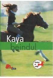 Kaya beindul - Gaby Hauptmann - Régikönyvek