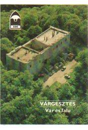 Várgesztes - Vár és falu - Rabazzi Stepancsics Gusztáv - Régikönyvek