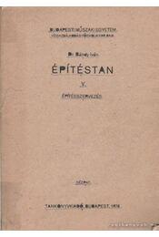 Építéstan V. - Bándy Iván dr. - Régikönyvek
