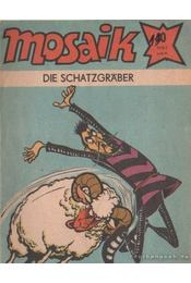 Die Schatzgraber - Mosaik 1983/10 - Régikönyvek