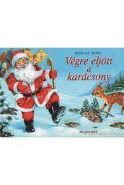 Végre eljött a karácsony - Morvay Zsófi - Régikönyvek