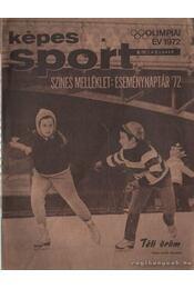 Képes sport 1972. 19. évfolyam (teljes) - Kutas István - Régikönyvek