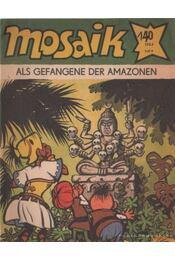 Als Gefangene der Amazonen - Mosaik 1984/10 - Régikönyvek