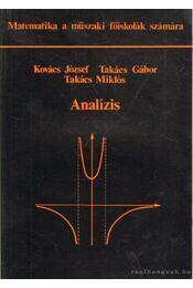 Analízis - Kovács József, Takács Gábor, Takács Miklós - Régikönyvek