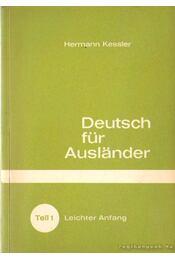 Deutsch für Auslander - Kessler,Hermann - Régikönyvek