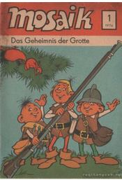 Das Geheimnis der Grotte - Mosaik 1976/1 - Régikönyvek