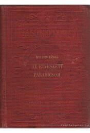 Az elveszett paradicsom - Milton János - Régikönyvek