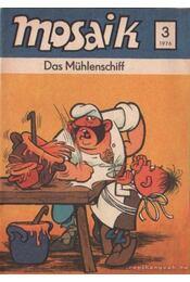 Das Mühlenschiff - Mosaik 1976/3 - Régikönyvek