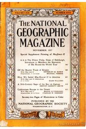 The National Geographic Magazine 1957, November - Bell Grosvenor, Melville - Régikönyvek