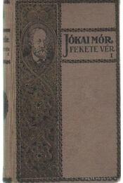 Fekete vér I-II. kötet - Jókai Mór - Régikönyvek