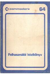 Commodore 64 felhasználói kézikönyv - Dr. Varga András - Régikönyvek