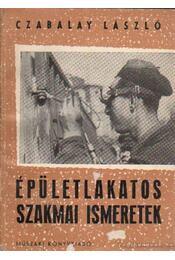 Épületlakatos szakmai ismeretek - Czabalay László - Régikönyvek