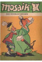 Das vogelschiessen - Mosaik 1978/3 - Régikönyvek