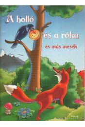 A holló és a róka és más mesék - Régikönyvek